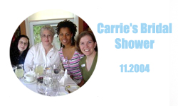 Carrie's Bridal Shower